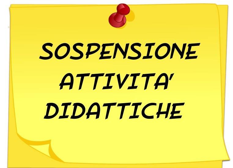 SOSPENSIONE ATTIVIT� DIDATTICHE DELLA SCUOLA PRIMARIA E SECONDARIA DI 1� GRADO